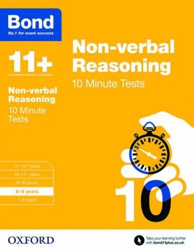 Bond 11+: Non-verbal Reasoning 10 Minute Tests: 8-9 years by Alison Primrose (2015-03-05)