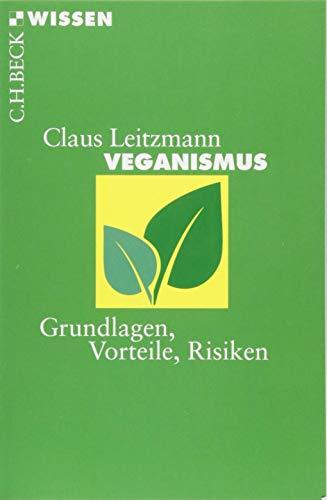 Veganismus por Claus Leitzmann