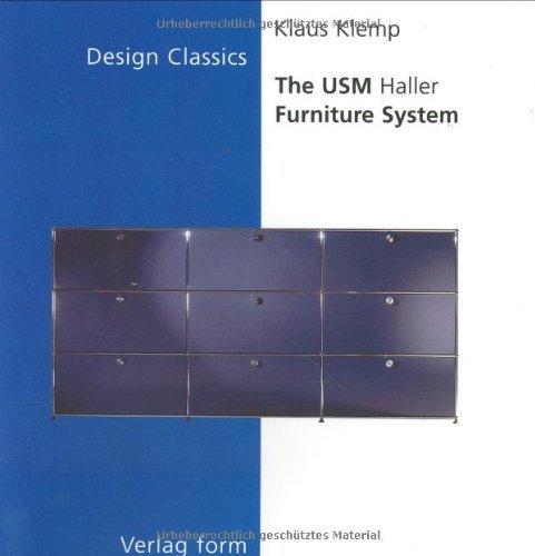 The Usm Haller Furniture System (The Design Classics Series) by Klaus Klemp (1998-03-02)