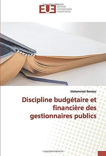 Discipline budgétaire et financière des gestionnaires publics par Mohammed Berraou