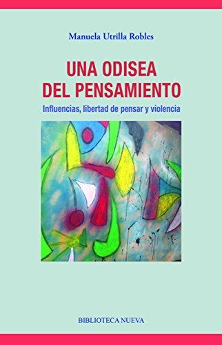 UNA ODISEA DEL PENSAMIENTO (LIBROS SINGULARES) por MANUELA UTRILLA ROBLES