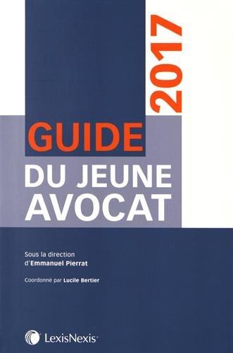 Guide du jeune avocat 2017 par Collectif
