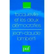 Tocqueville et les deux democraties