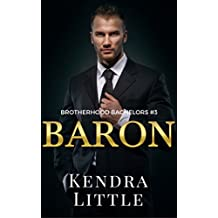 Baron (Brotherhood Bachelors Book 3)