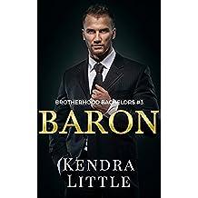 Baron (Brotherhood Bachelors Book 3) (English Edition)
