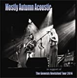 Mostly Autumn Acoustic in support of The Genesis Revisited Tour