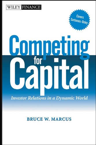 competing-for-capital-investor-relations-in-a-dynamic-world-wiley-finance