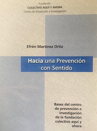 Hacia una Prevención con Sentido: Bases del centro de prevención e investigación de la Fundación Colectivo Aquí y Ahora