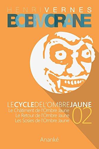 Bob Morane - Le Cycle de l'Ombre Jaune (02)