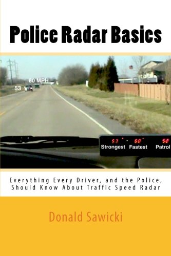 Police Radar Basics: Everything Every Driver, and the Police, Should Know About Traffic Speed Radar - Gun-antenne