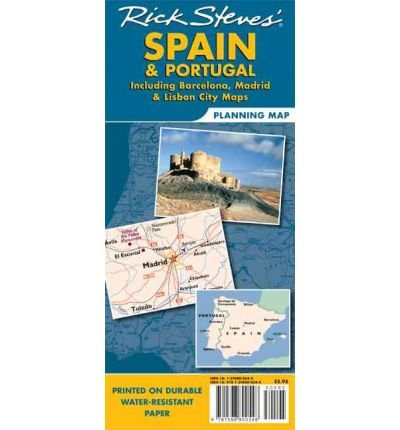 SPAIN & PORTUGAL PLANNING MAP: INCLUDING BARCELONA, MADRID & LISBON CITY MAPS By Steves, Rick (Author) Folded on 19-Jan-2007