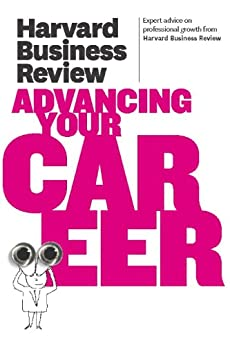 Harvard Business Review on Advancing Your Career (Harvard Business Review Paperback Series) de [Harvard Business Review]