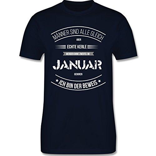 Shirtracer Geburtstag - Echte Kerle Werden IM Januar Geboren - Herren T-Shirt Rundhals Navy Blau