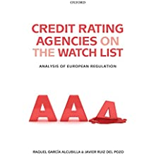 Credit Rating Agencies on the Watch List: Analysis of European Regulation