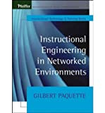 Telecharger Livres Instructional Engineering in Networked Environments Author Gilbert Paquette Dec 2009 (PDF,EPUB,MOBI) gratuits en Francaise