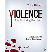 Violence: The Enduring Problem (English Edition)
