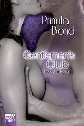 Gentlemen´s Club: Erotischer Roman