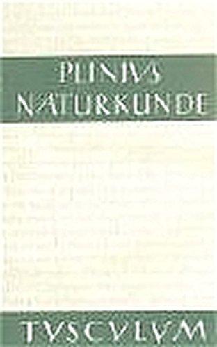 Naturkunde /Naturalis Historia - ohne Registerband. Lat. /Dt.: Naturkunde, Bd.36, Die Steine