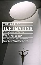 The Art of Tentmaking: Making Space for Worship