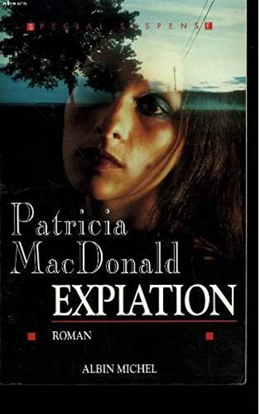 Amazon Fr Expiation Macdonald Patricia Livres