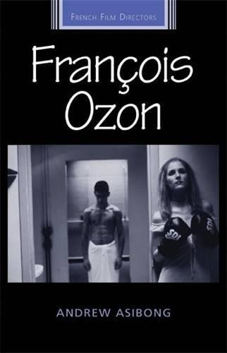 Francois Ozon (French Film Directors) (Ozon-maker)
