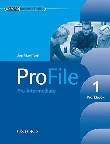 Profile. Workbook. Per le Scuole superiori. Con CD-ROM: Profile 1 Workbook por Jon Naunton