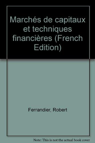 Marchés de capitaux et techniques financières par Robert Ferrandier, Vincent Koen
