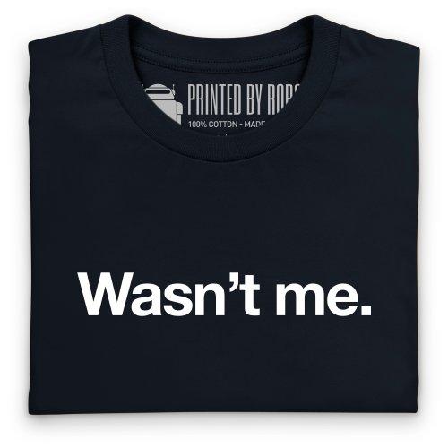 Wasn't Me T-Shirt, Herren Schwarz