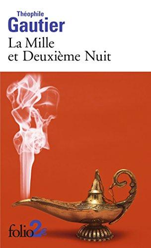 La Mille et Deuxième Nuit : Et autres contes par Théophile Gautier