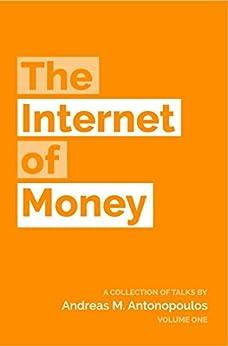 The Internet of Money (English Edition) de [Antonopoulos, Andreas M.]