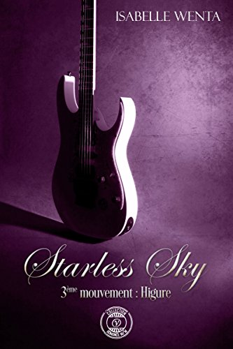 Starless Sky - 3ème mouvement : Higure (Collection Y) par Isabelle Wenta