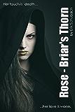 Rose: Briar's Thorn (Urban Fairytales Book 4) (English Edition)