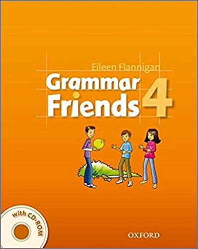 Grammar friends. Student's book. Per la Scuola elementare. Con CD-ROM: Grammar Friends 4: Student's Book with CD-ROM Pack - 9780194780155 por Eileen Flannigan