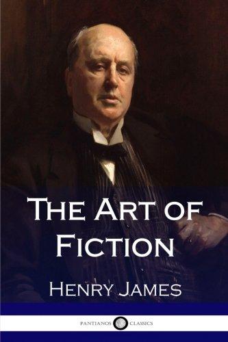 The Art of Fiction por Henry James
