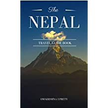 The Nepal Travel Guide Book (English Edition)