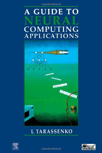 Guide to Neural Computing Applications (Hodder Arnold Publication)