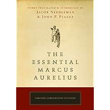 The Essential Marcus Aurelius (Tarcher Cornerstone Editions) by Jacob Needleman (2008-01-10)