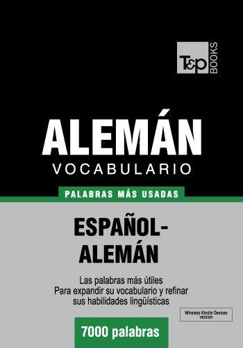 Vocabulario español-alemán - 7000 palabras más usadas (T&P Books) (Spanish Edition)