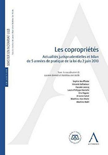 Les Copropriétés. Actualités jurisprudentielles et bilan de 5 années de pratique de la loi du 2 juin