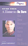 A Star Trek: The Next Generation: Time #1: A Time to Be Born (English Edition)