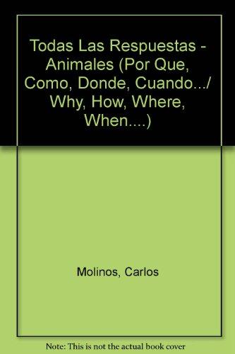 Todas Las Respuestas Sobre Vida Animales (Adivinanzas Y Chistes) por Equipo Susaeta