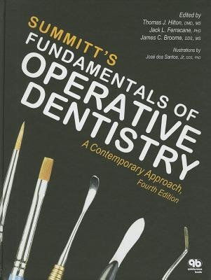 [(Fundamentals of Operative Dentistry: A Contemporary Approach)] [Author: Thomas J. Hilton] published on (January, 2014)