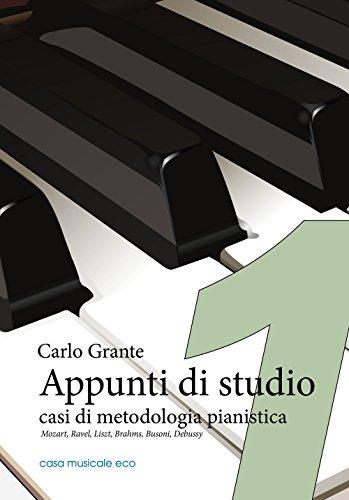 Appunti di studio. Casi di metodologia pianistica: 1 por Carlo Grante