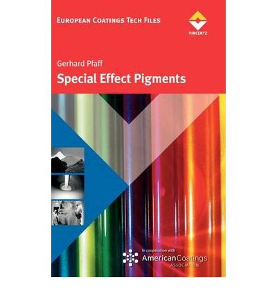 SPECIAL EFFECT PIGMENTS BY PFAFF, GERHARD (AUTHOR)HARDCOVER - Special Effect Pigments