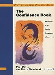 The Confidence Book (Pilgrims Longman resource books)