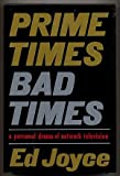 Prime Times, Bad