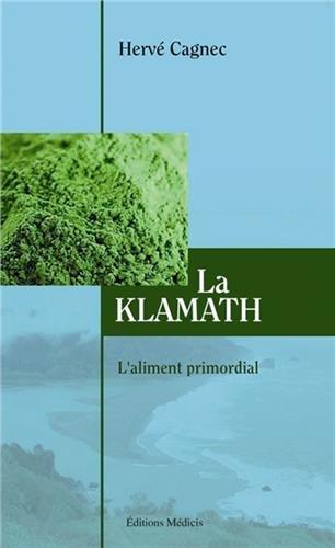 Klamath : L'aliment primordial