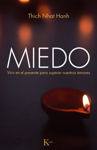 MIEDO por Thich Nhat Hanh