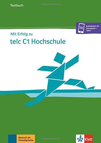 Mit erfolg zu telc c1 hochschule, libro de tests por Sandra Hohmann