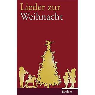 Lieder zur Weihnacht: Texte und Melodien